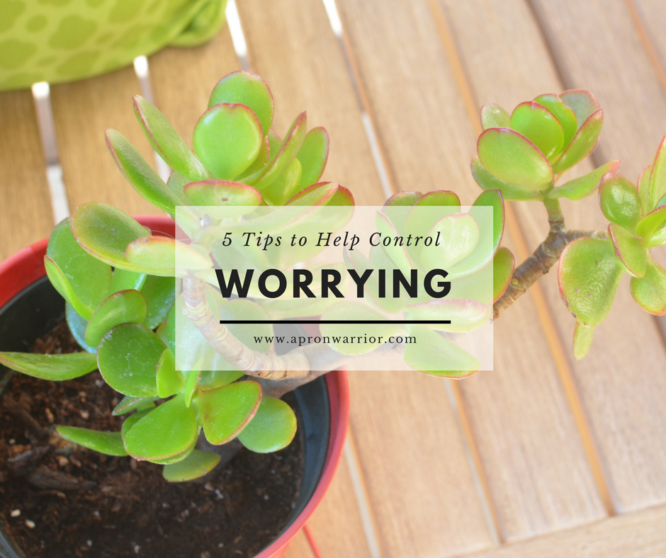 5 Tips to Help Control Worrying