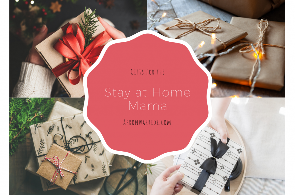 Gifts for the Stay at Home Mama