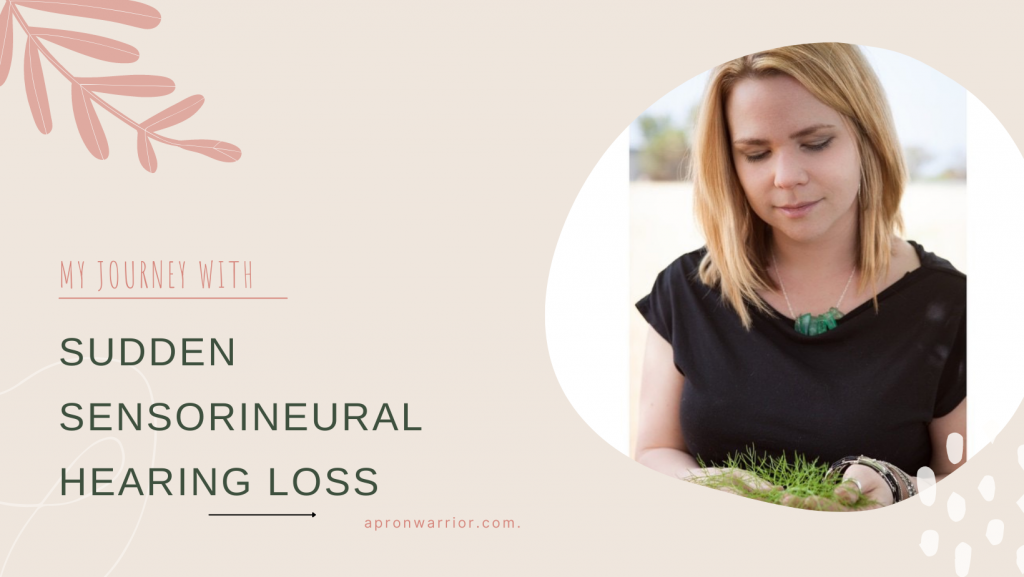 My Journey with Sudden Sensorineural Hearing Loss